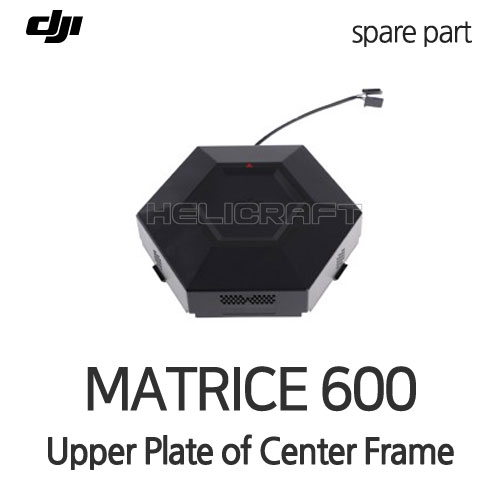 [DJI] MATRICE 600-Upper Plate of Center Frame