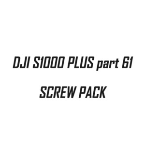 [입고완료][DJI] S1000 PLUS part 61 Screw Pack